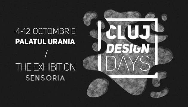 CLUJ DESIGN DAYS / THE EXHIBITION SENSORIA