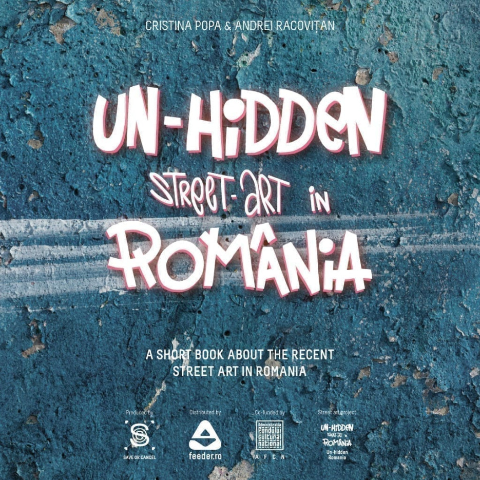 Un-hidden street art in Romania BOOK (preview)