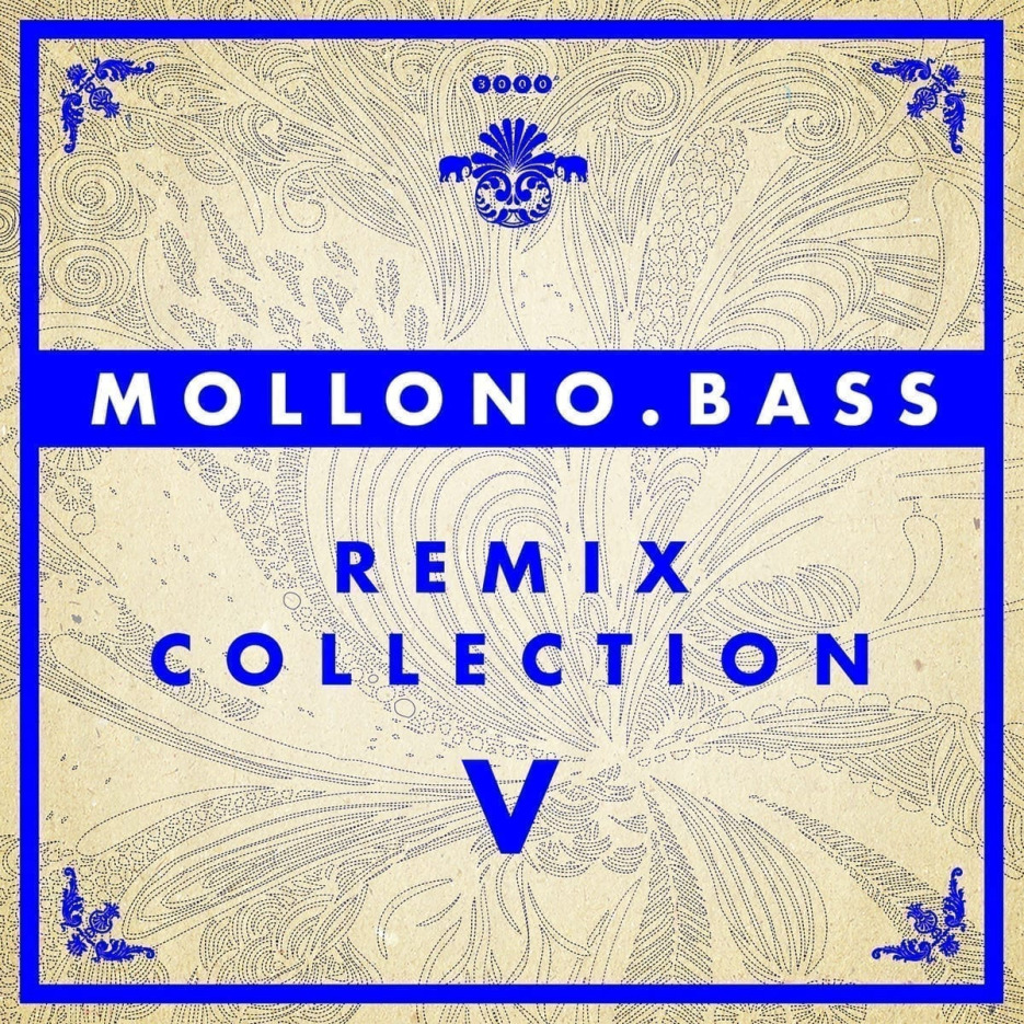 Mollono.Bass confirms release date November 29th: Remix Collection V [out via 3000Grad Records]