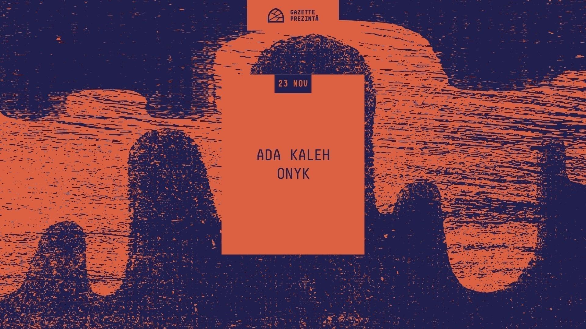 Gazette Prezintă: Ada Kaleh[R&S Records] : Onyk