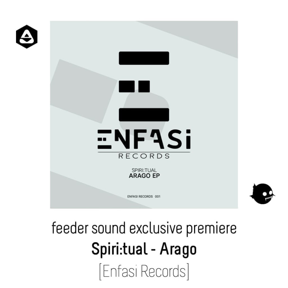 Spiritual - Arago [Enfasi Records] article
