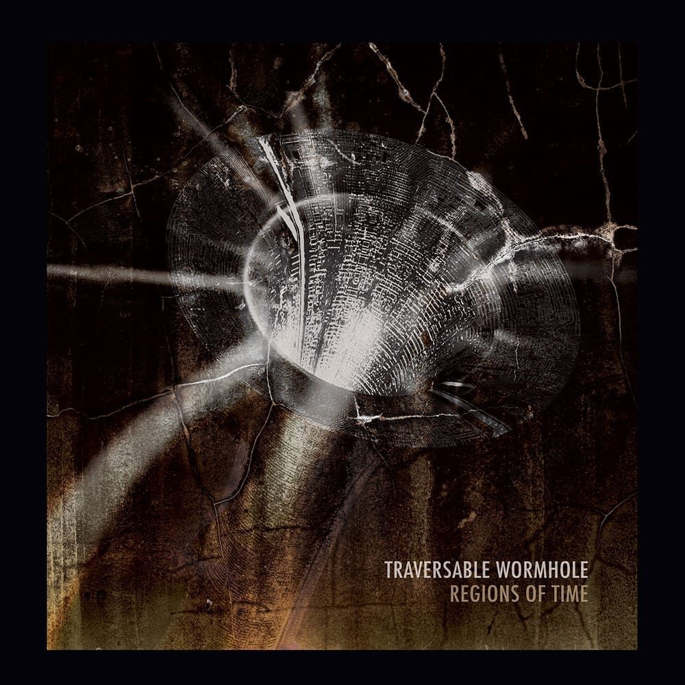 Traversable Wormhole - Regions of Time - Out Now