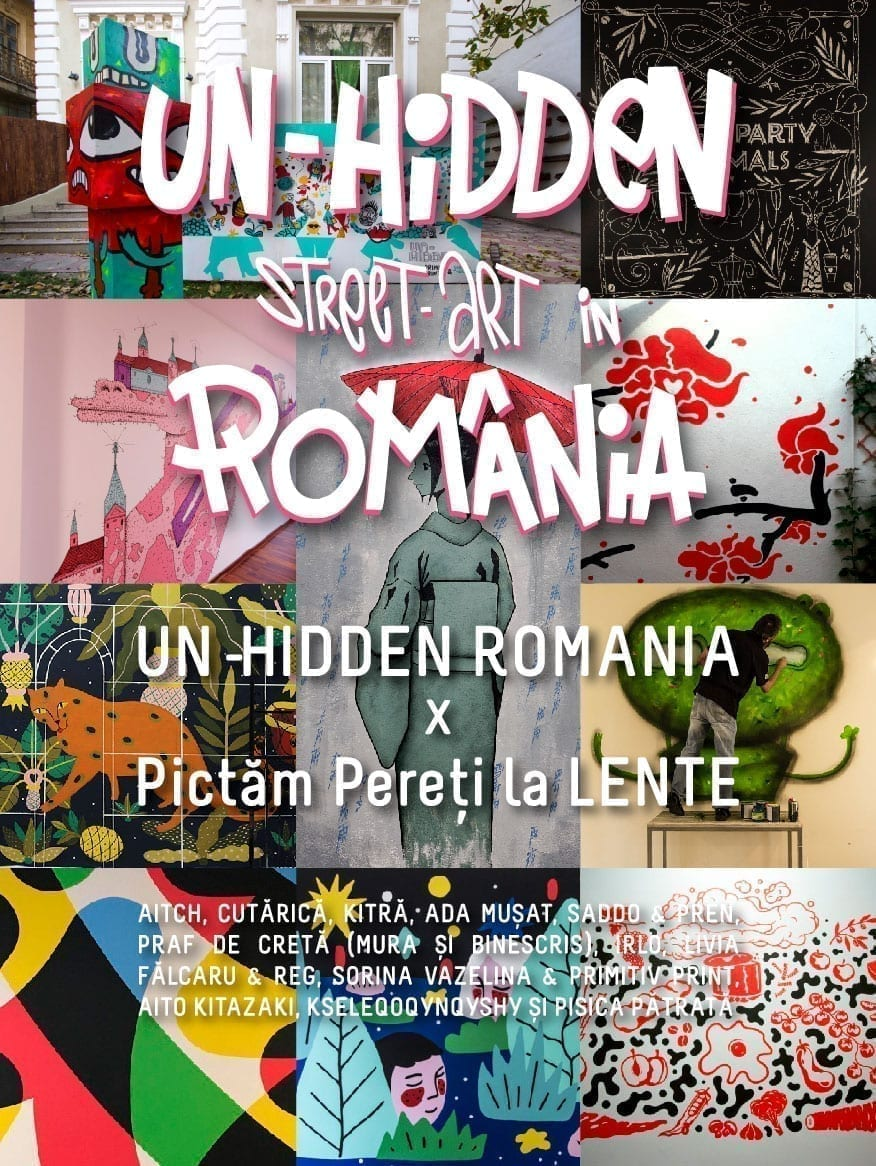 Un-hidden Romania x Pictam Pereți la Lente 2019