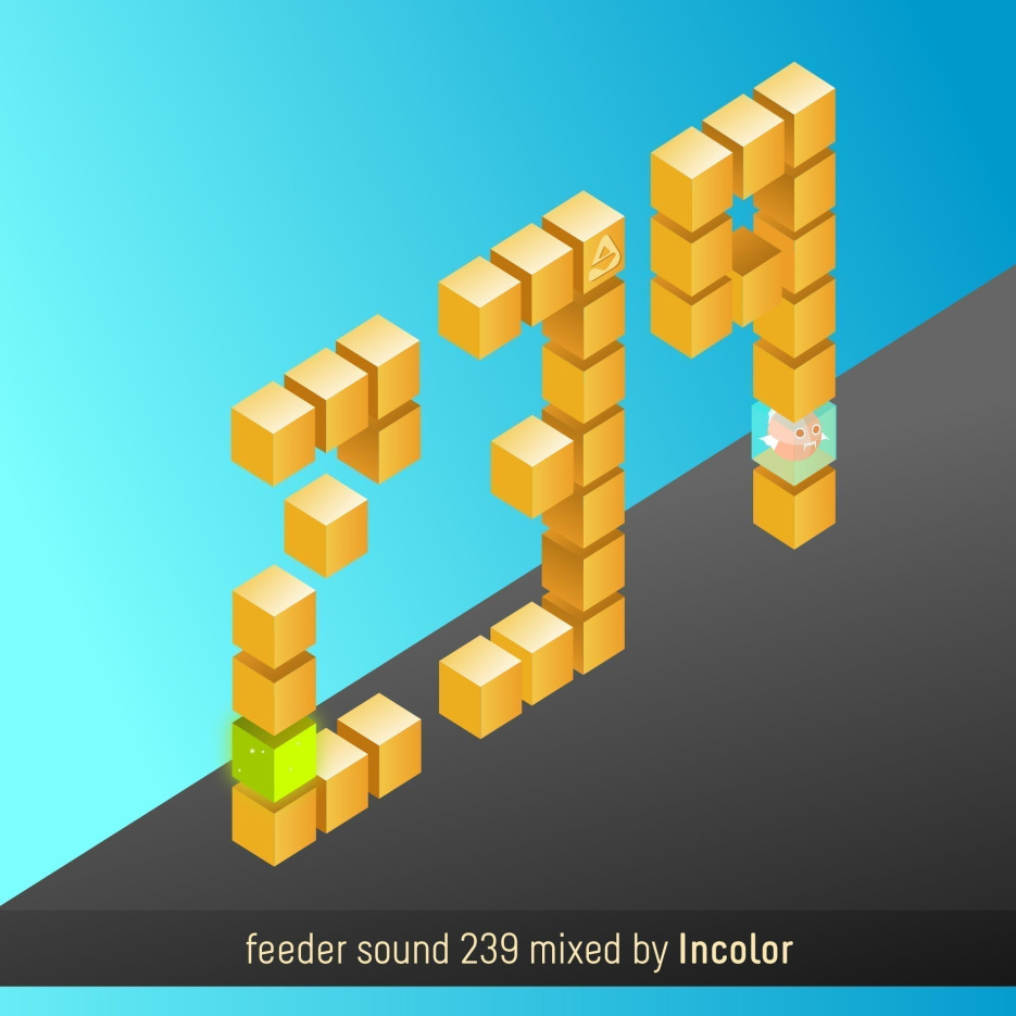 feeder sound 239 mixed by Incolor 01