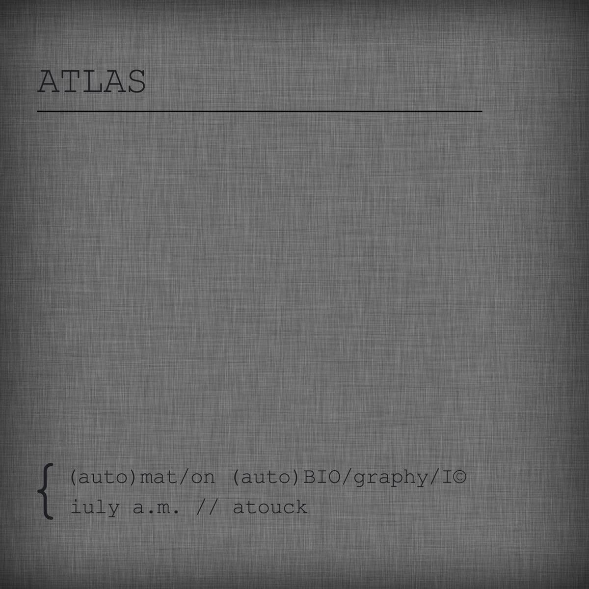 iuly a.m. & atouck - ATLAS EP (web)