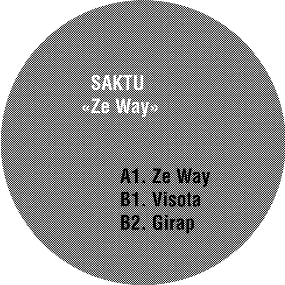 HEISENBERG/SAKTU 003 - Saktu - Ze Way EP