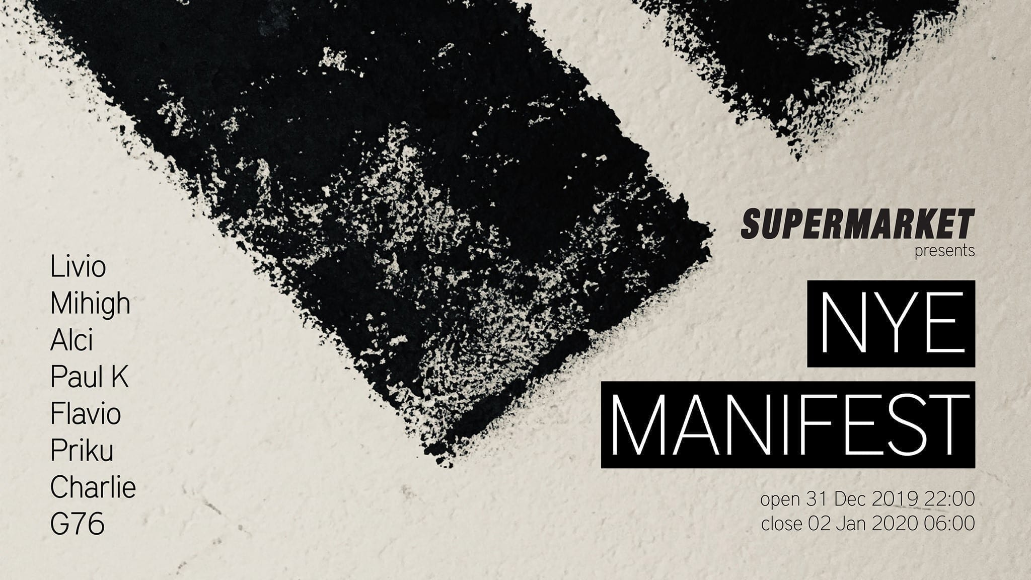 Club Supermarket presents NYE 2020 Manifest