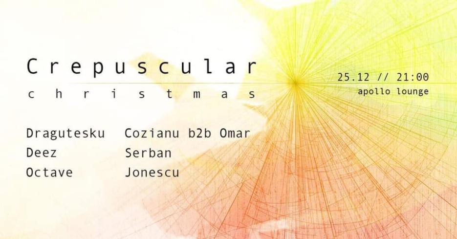 Crepuscular Christmas edition w: Dragutesku & Octave