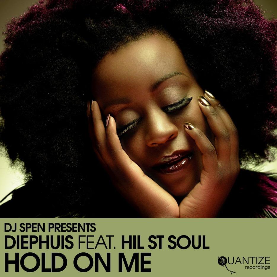 Diephuis feat. Hil St Soul - 'Hold On Me' Quantize Recordings