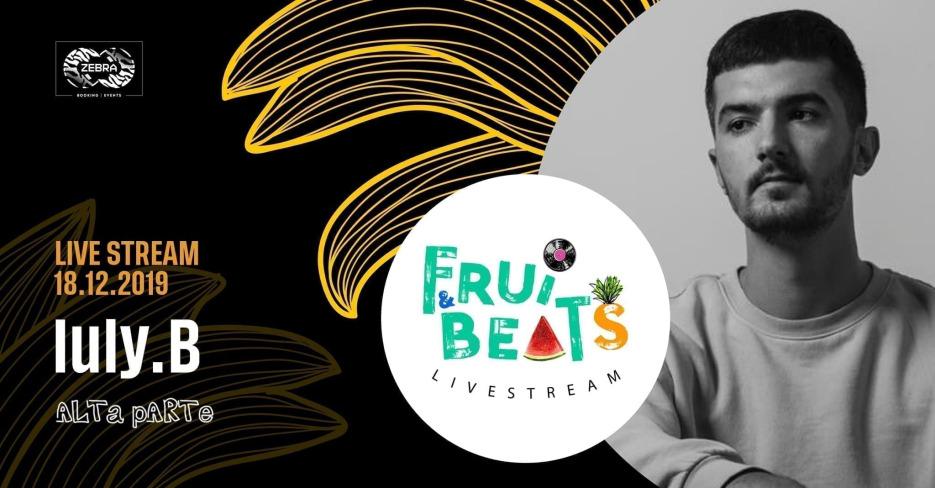 Iuly.B Fruits&Beats Romanian Underground Electronic Music