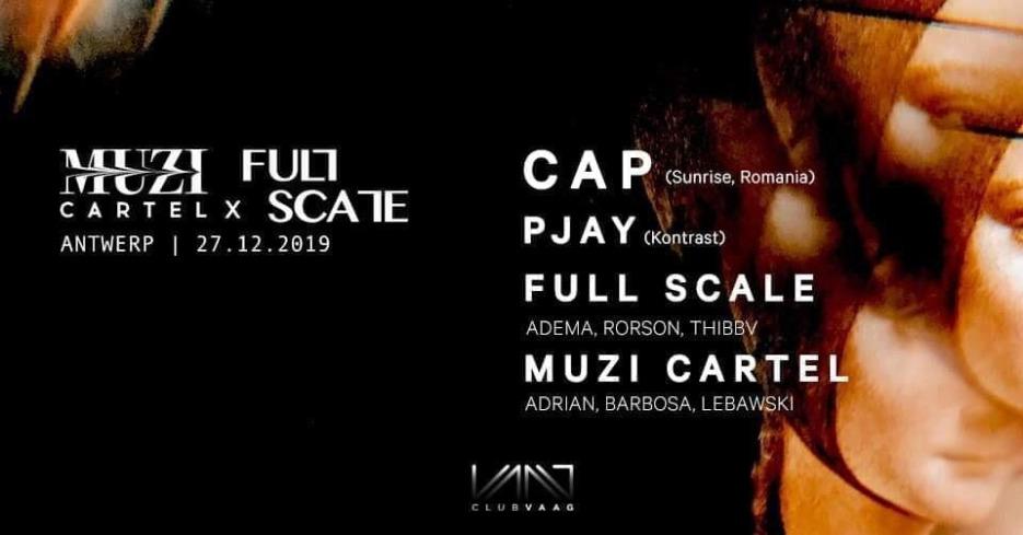 MUZI cartel x Full Scale | Cap (Sunrise, Romania) & more