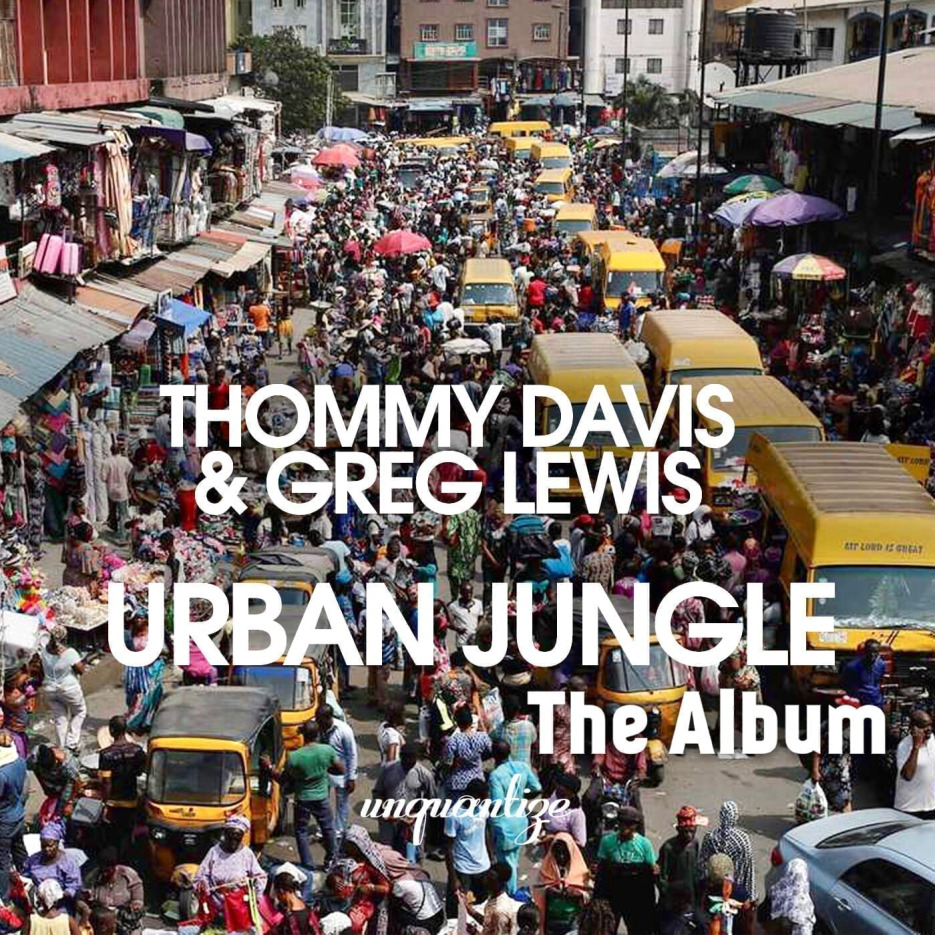 UNQTZLP008_Thommy Davis & Greg Lewis_Urban Jungle