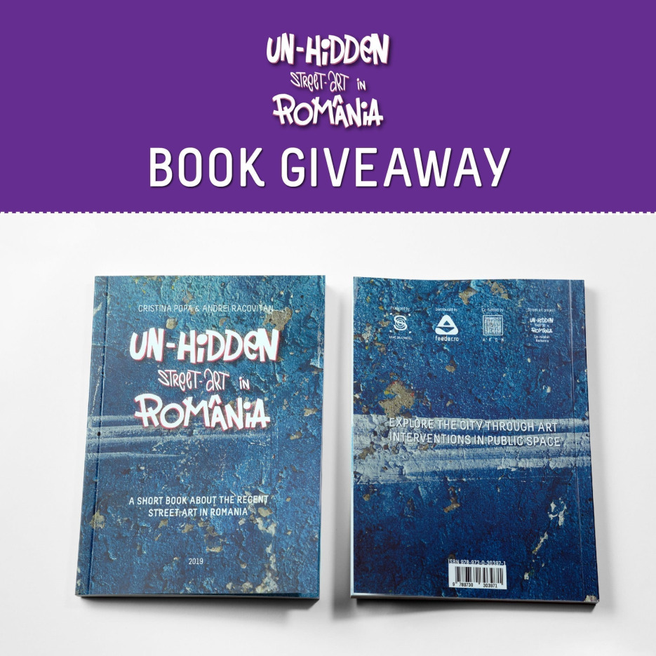 Giveaway: would you like to participate in our survey for a chance to win the Un-hidden Street Art in Romania book?
