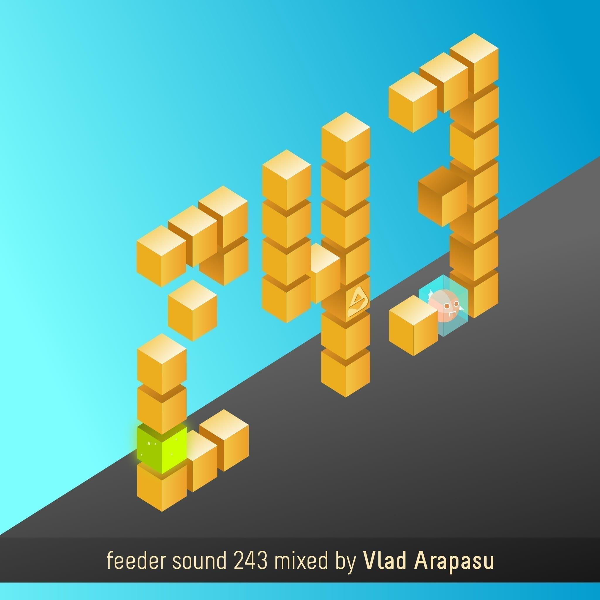 feeder sound 243 mixed by Vlad Arapasu 01