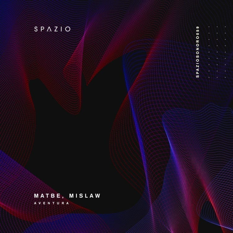 Spazio Sonoro welcomes Matbe & Mislaw with their new ep