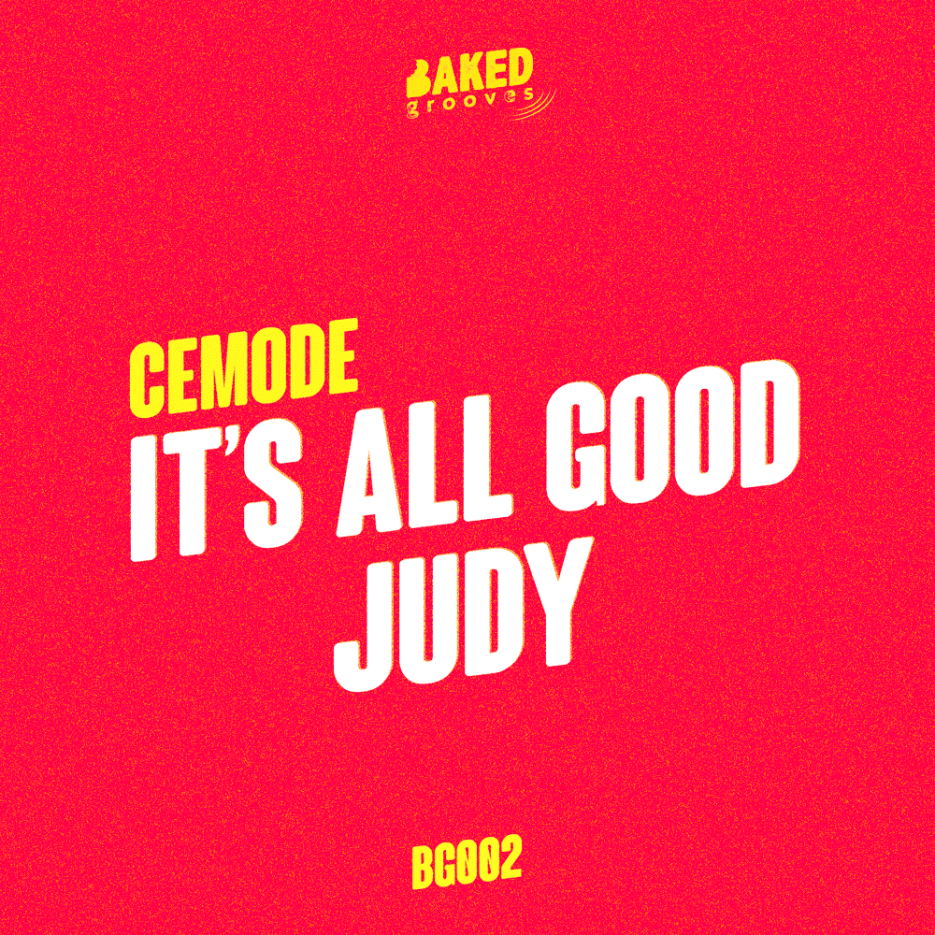 """Cemode returns on his own imprint Baked Grooves with a captivating EP titled """"It's All Good"""""""