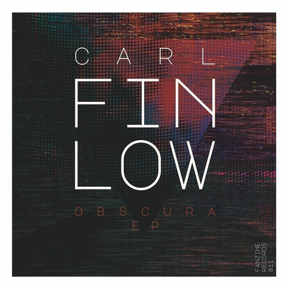 Carl Finlow has dropped yet another electro masterpiece called Obscura EP on the Spanish label, Fanzine Records