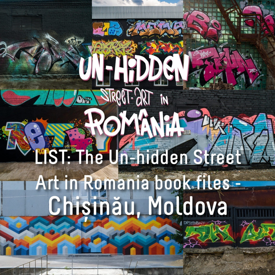 LIST: The Un-hidden Street Art in Romania book files - Chișinău, Moldova