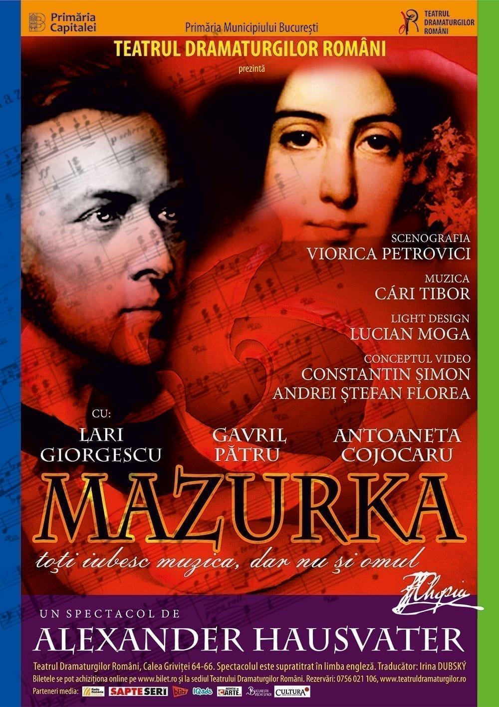 MAZURKA - 7 februarie, ora 18:00 @ Teatrul Dramaturgilor Români