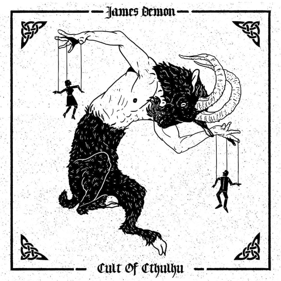 "Occultists founder James Demon returns home for his third full-length EP titled ""Cult of Cthulhu"""