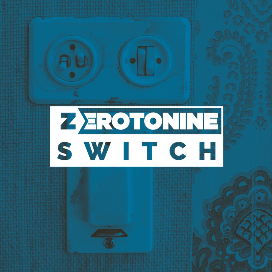 Zerotonine - Switch [Z29 Records]
