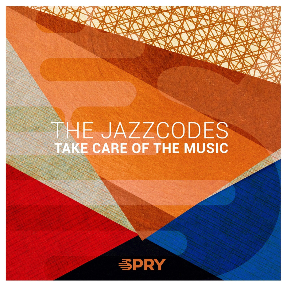 The Jazzcodes TAKE CARE OF THE MUSIC copy