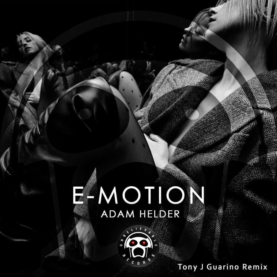 "Adam Helder presents a new single titled ""E-motion"" on Unbelievable Records"