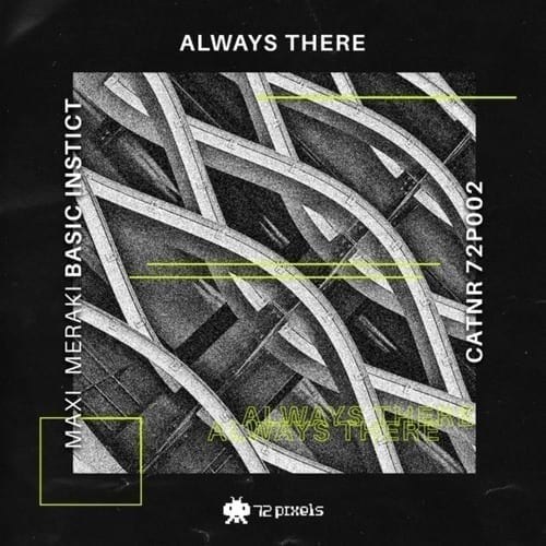 "Maxi Meraki gets on 72 Pixels to present his new single ""Always There"""