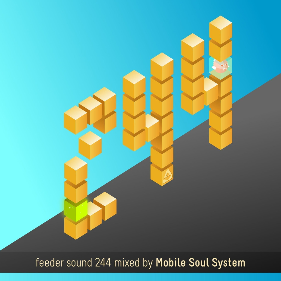 feeder sound 244 mixed by Mobile Soul System 01