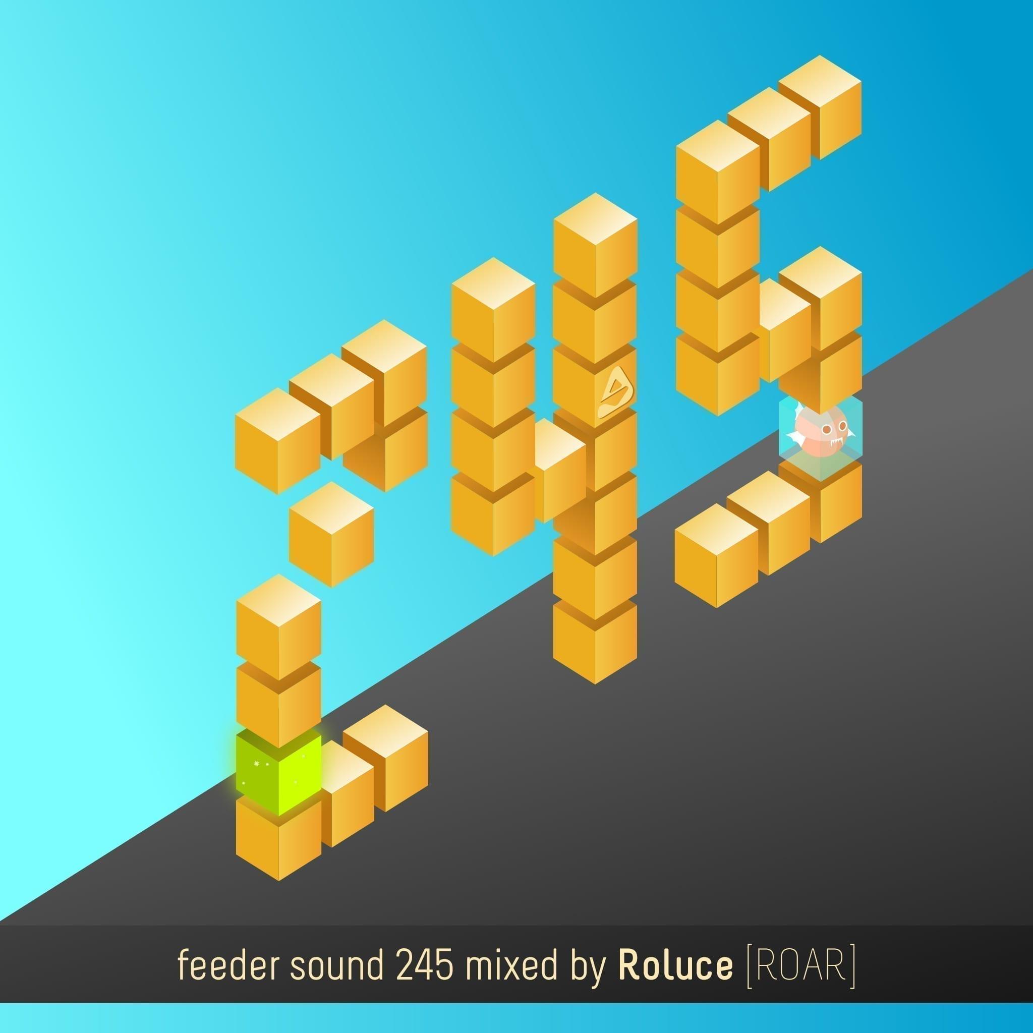 feeder sound 245 mixed by Roluce [ROAR] 01