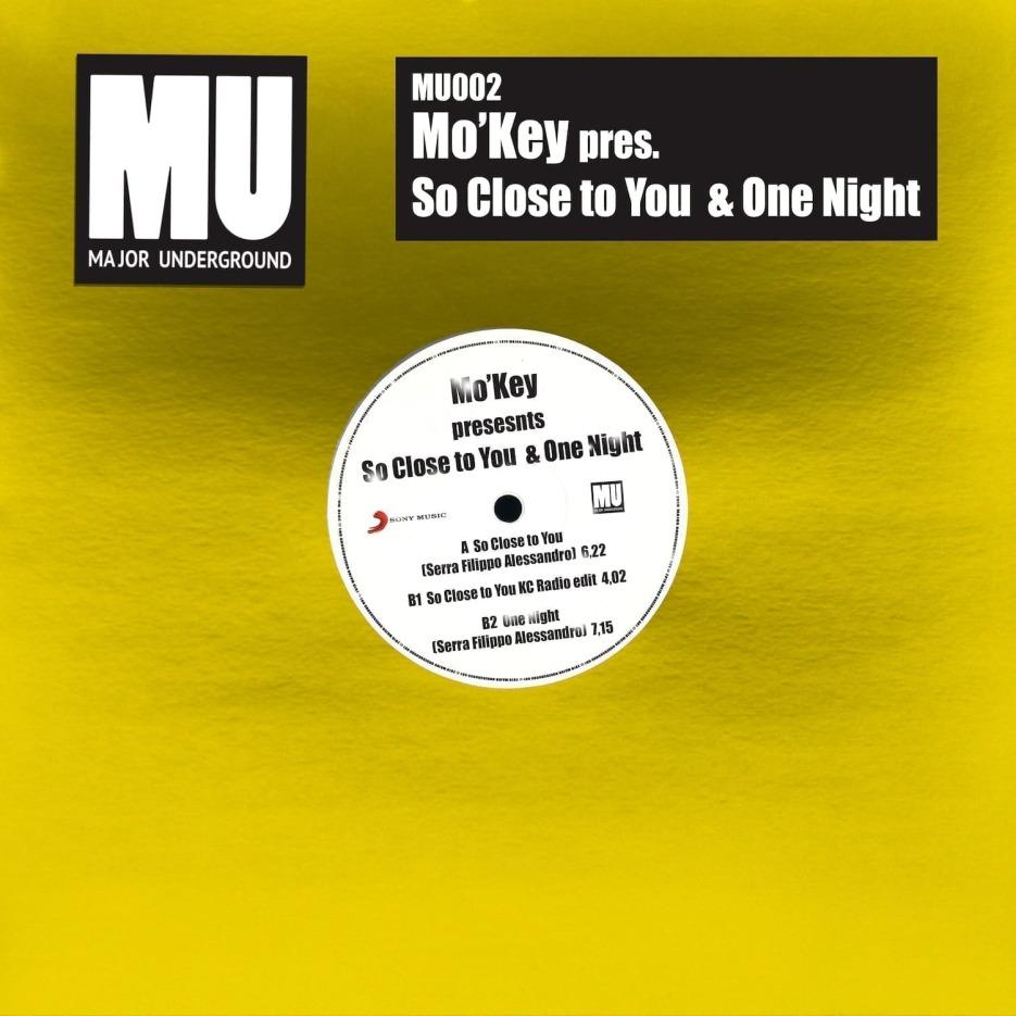 Mo'Key presents 'So Close To You / One Night' [Major Underground]
