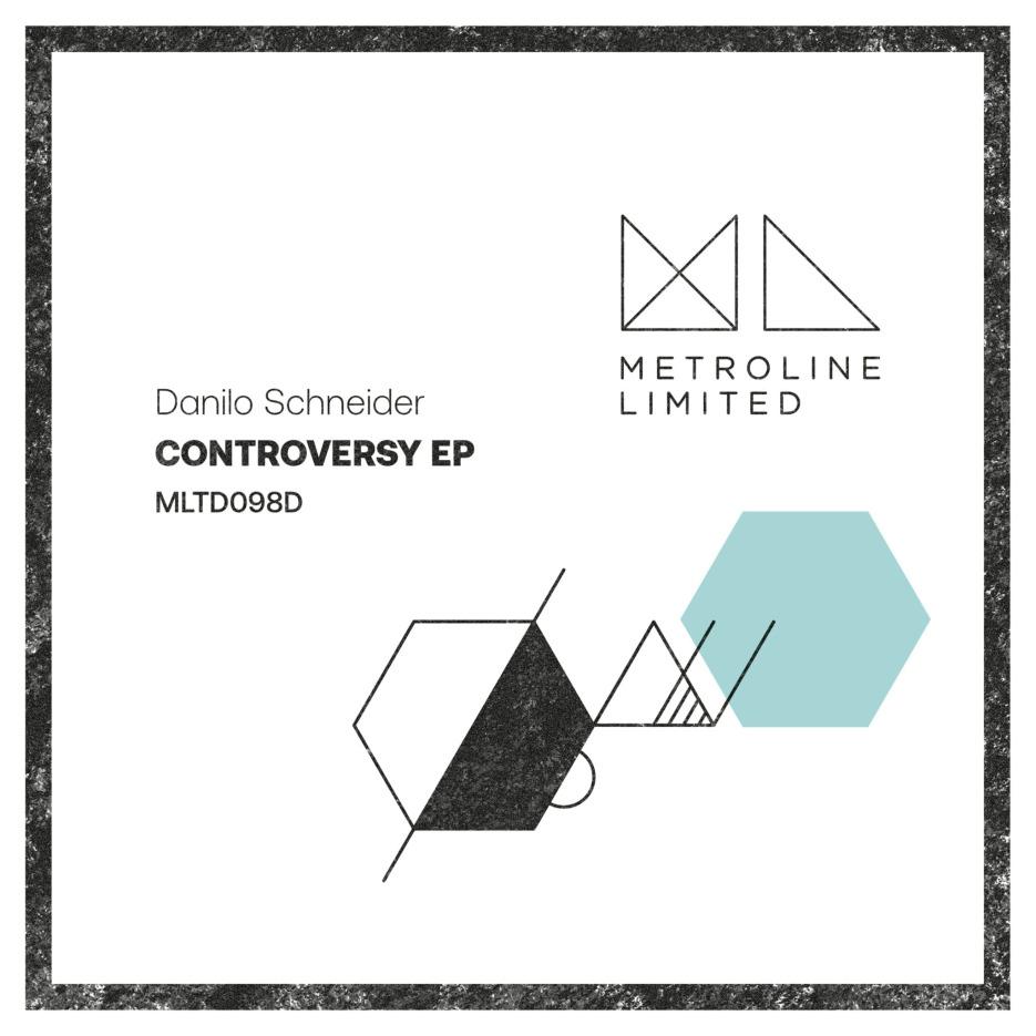 METROLINE LTD 098D - Danilo Schneider // Controversy EP