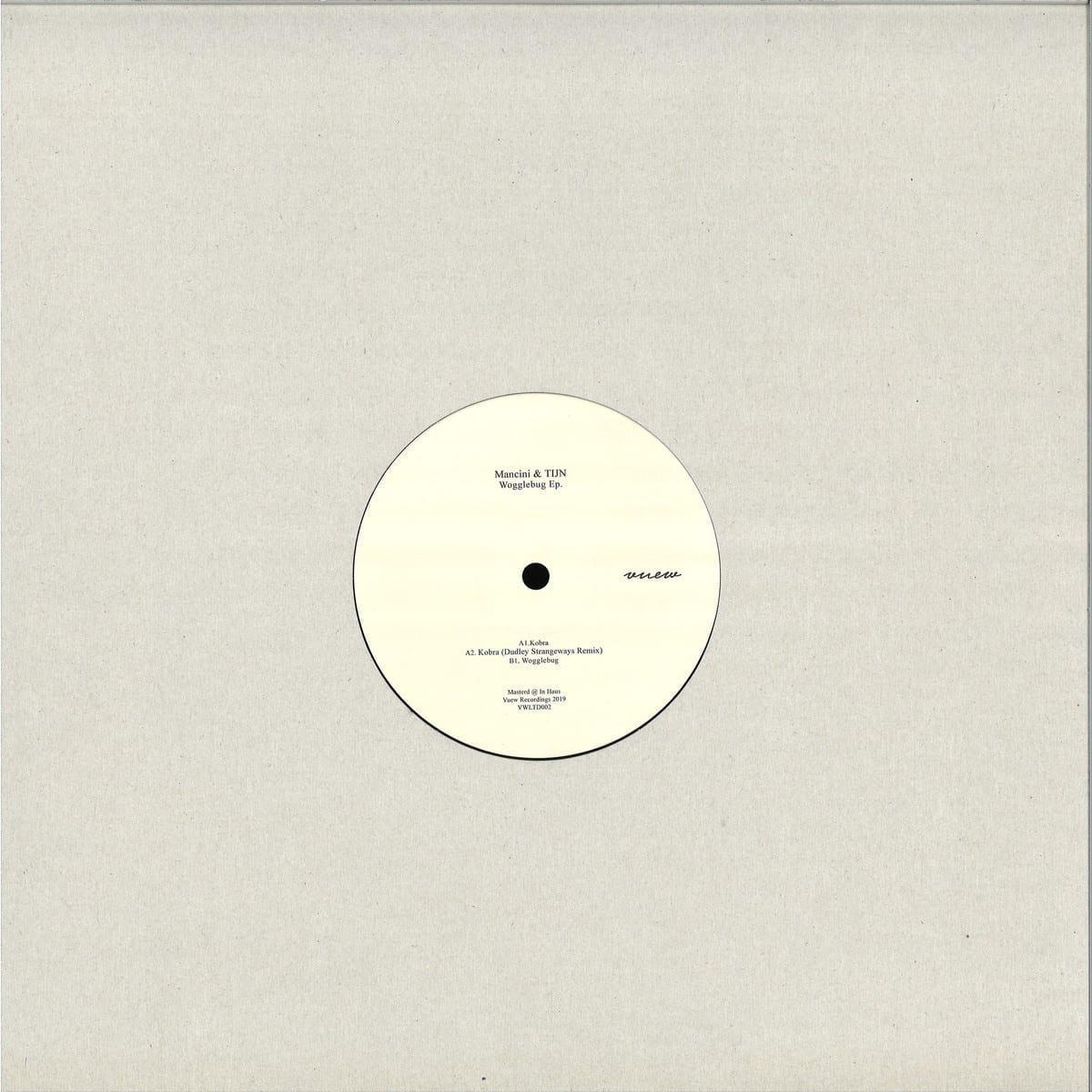 Mancini, Tijn - Wogglebug EP [Vuew] 2
