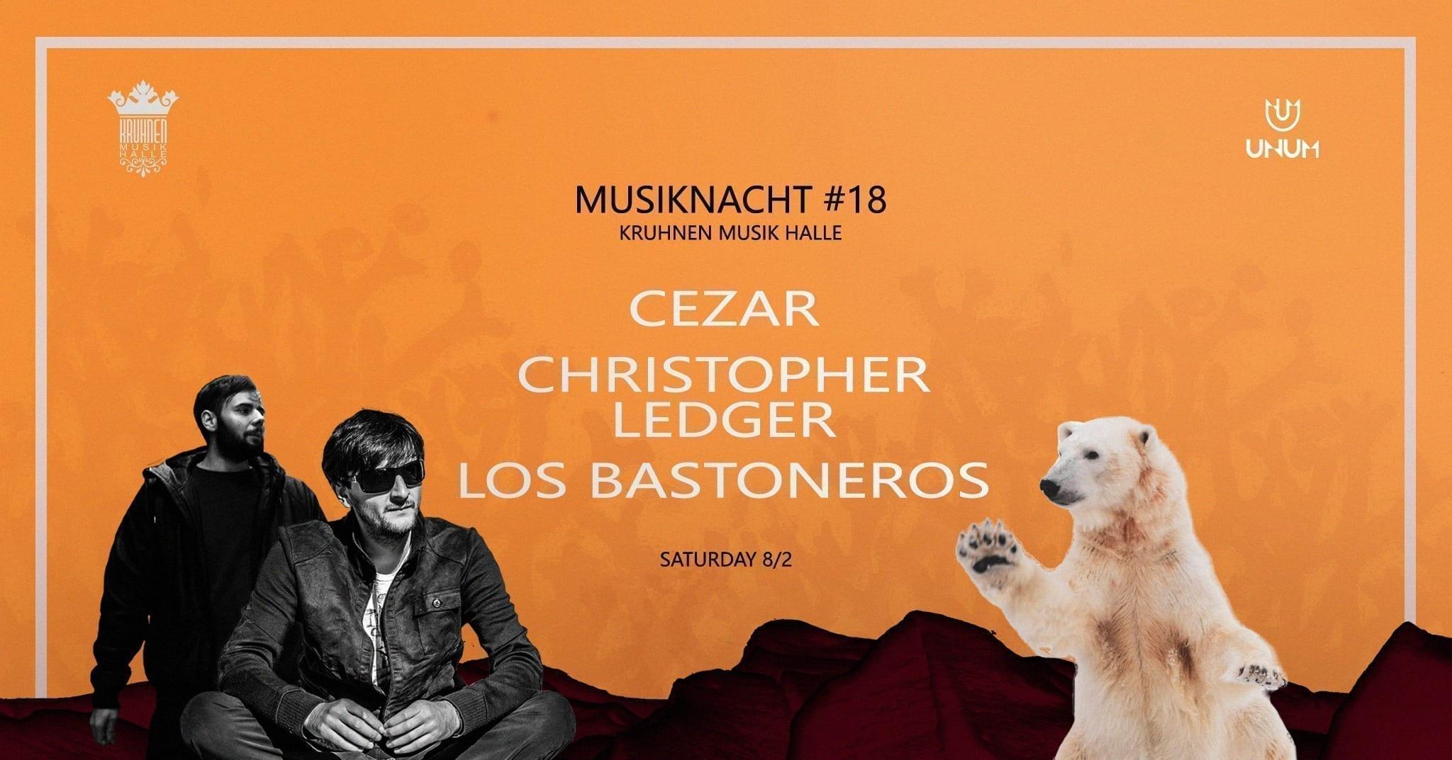 Musiknacht #18: Cezar, Christopher Ledger, Los Bastoneros