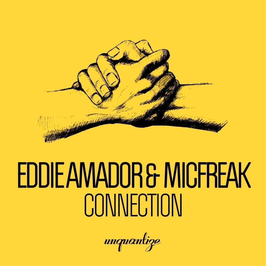 Eddie Amador & MicFreak 'Connection' (Incl. DJ Spen Dub)
