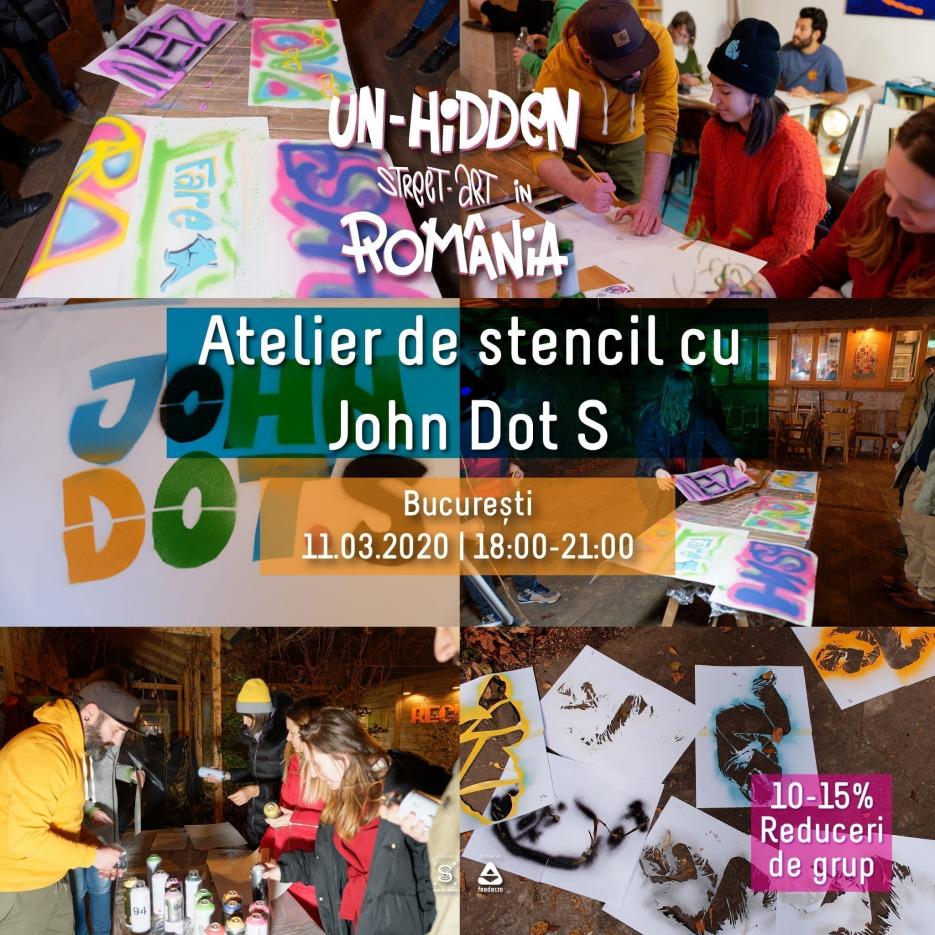 Participă la atelierul de stencil cu John Dot S [Un-hidden Bucharest]