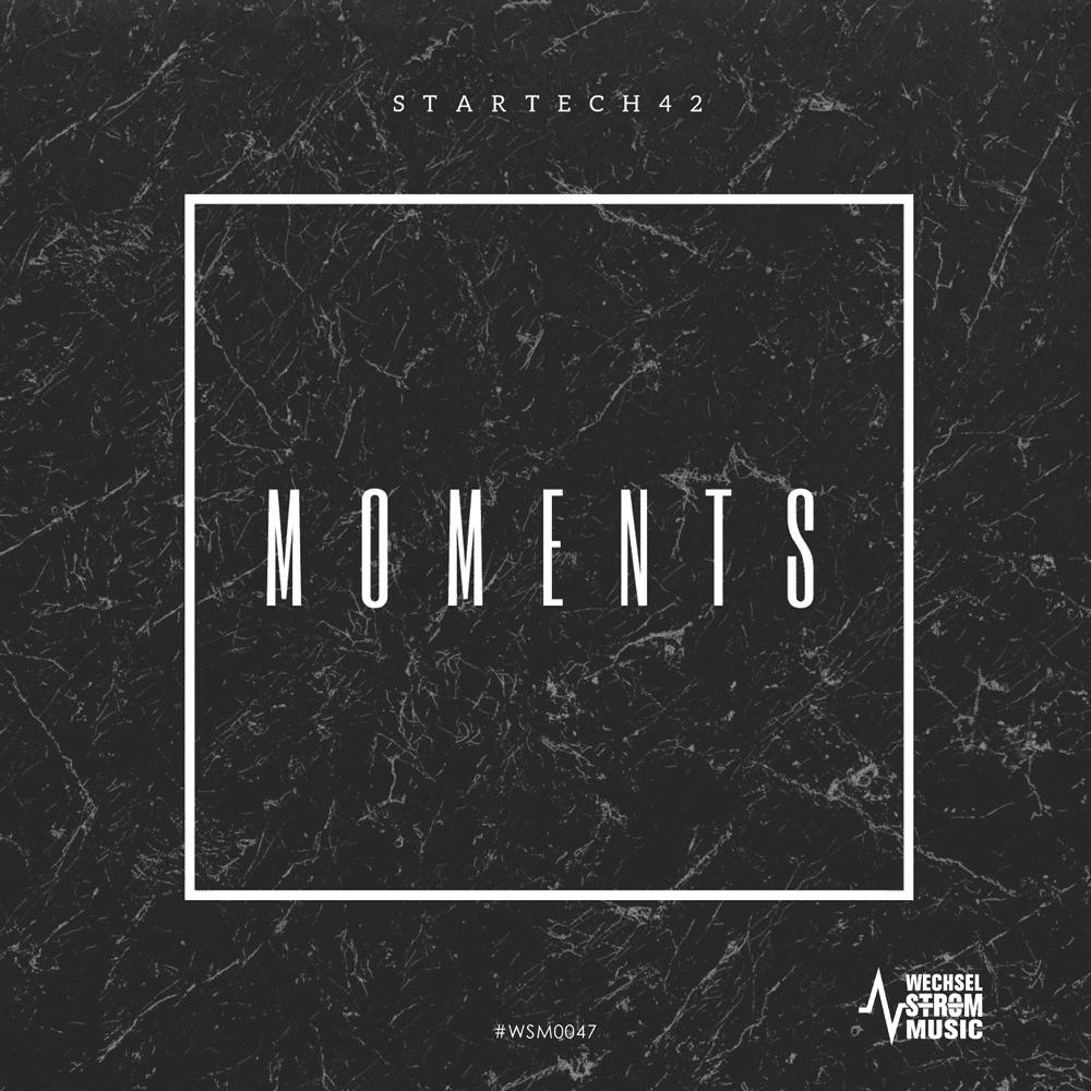 "startech42's first original release on wechselstrommusic ""Moments"""