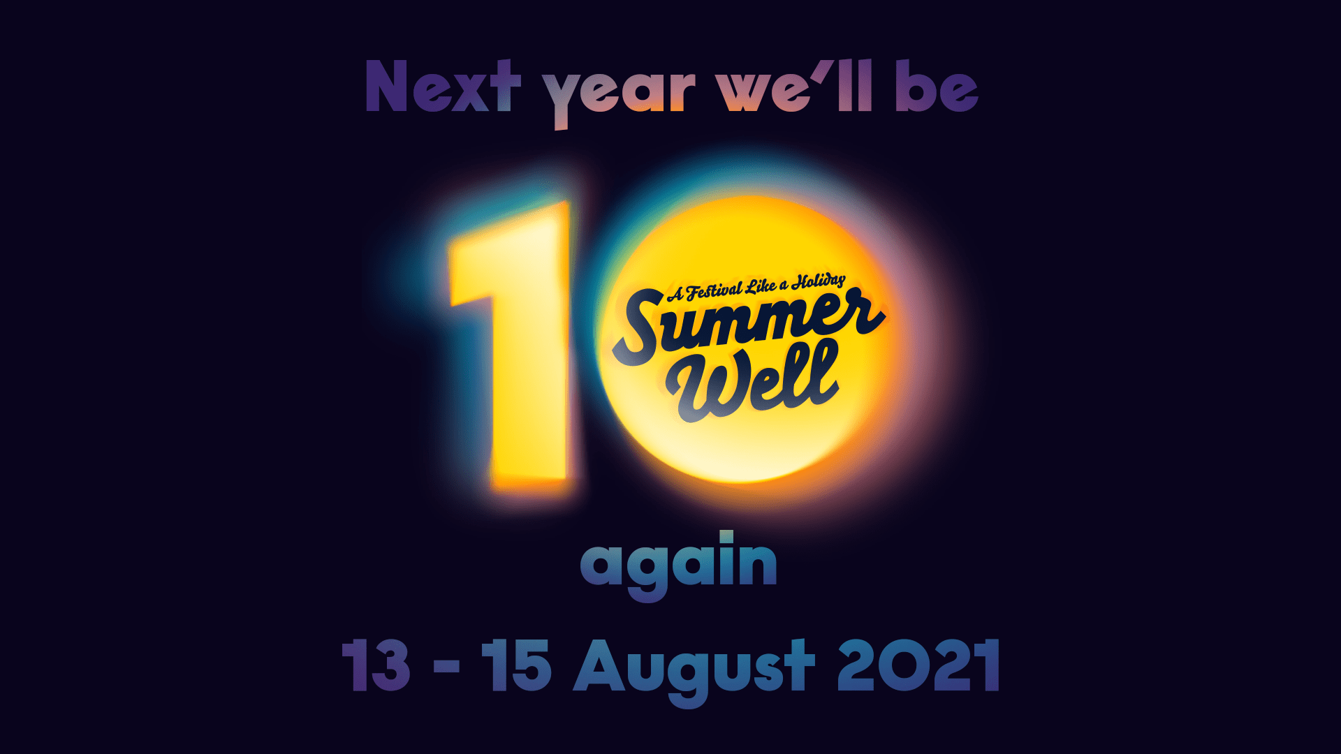 (Postponed) Summer Well Festival 2020 - 10th Anniversary Edition