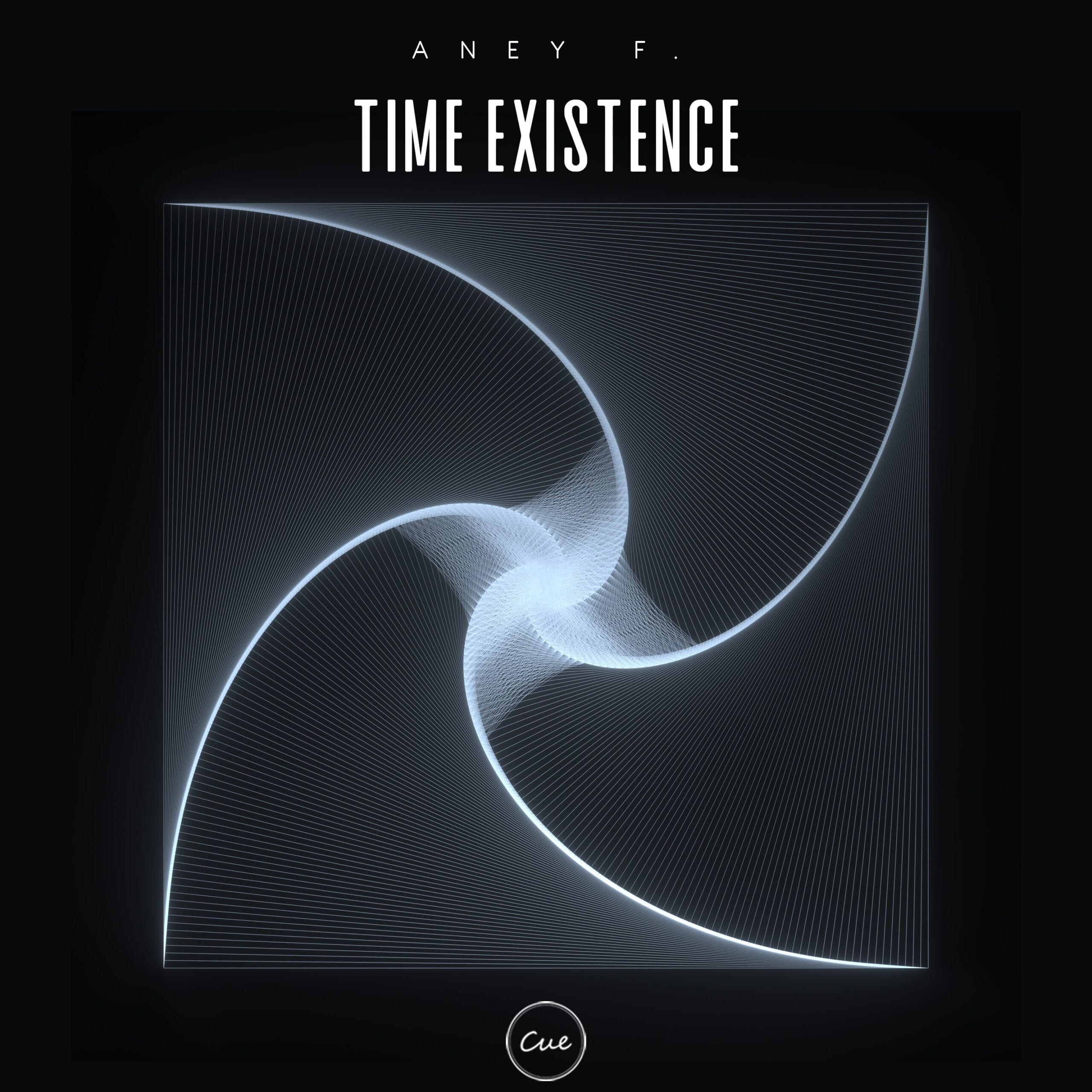 CUE022 Aney F. - Time Existence [CUE]