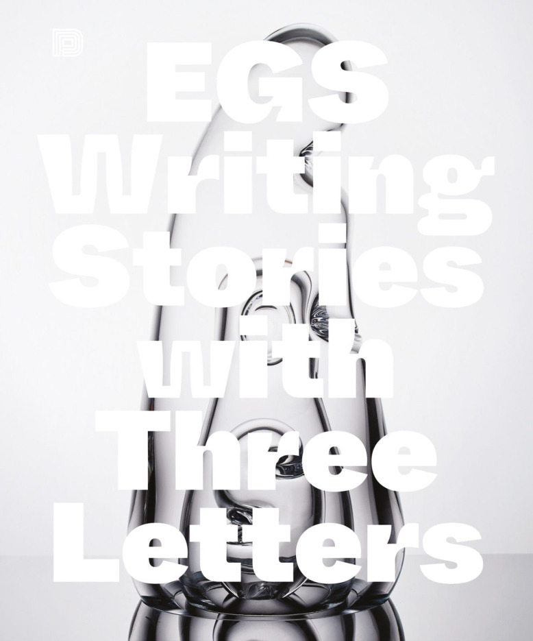 Egs – Writing Stories With Three Letters [Dokument Press]