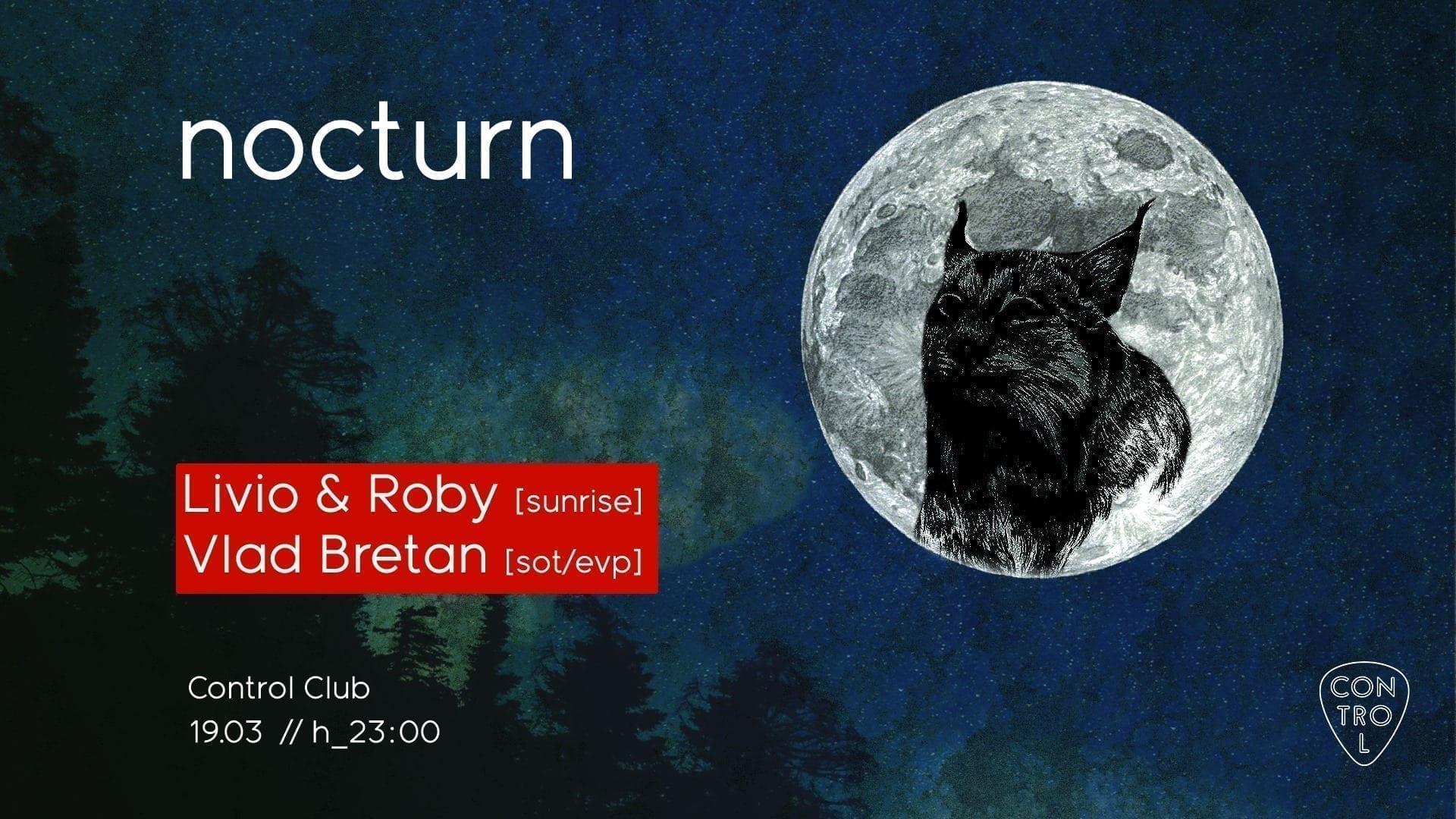 Nocturn w. Livio & Roby : Vlad Bretan
