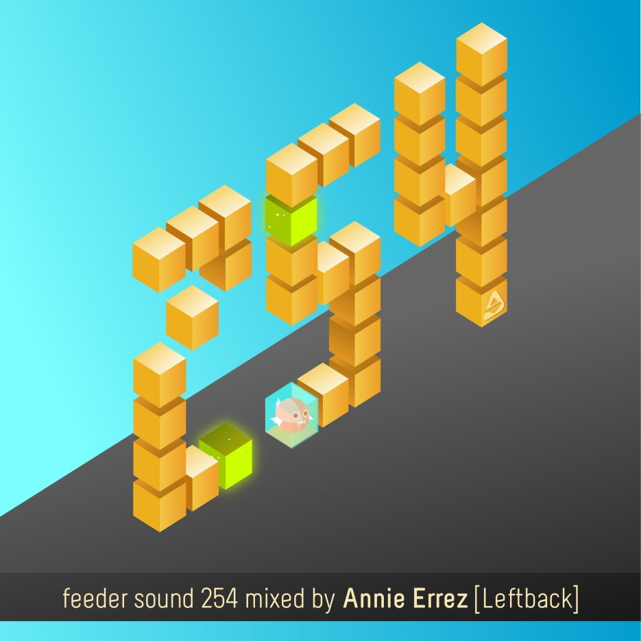 feeder sound 254 mixed by Annie Errez [Leftback]
