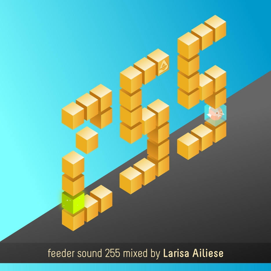 feeder sound 255 mixed by Larisa Ailiese 01