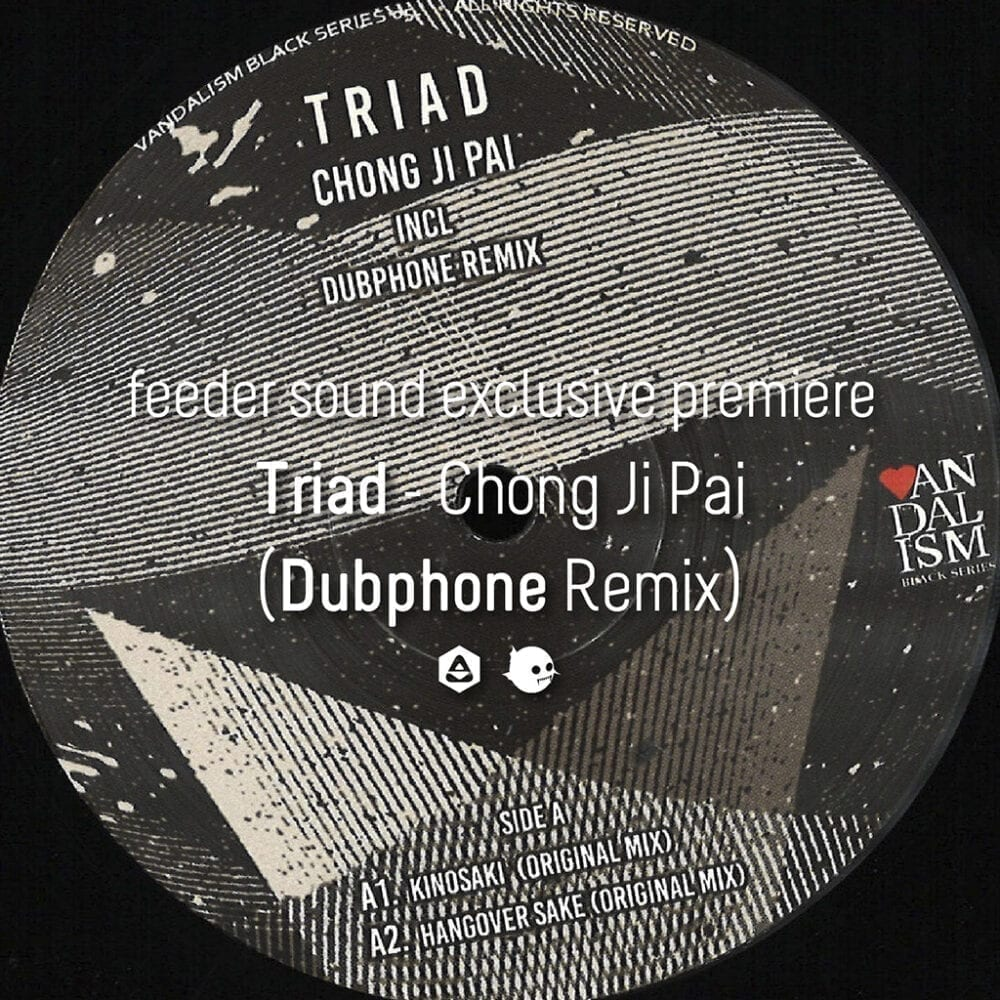 Triad - Chong Ji Pai (Dubphone Remix)