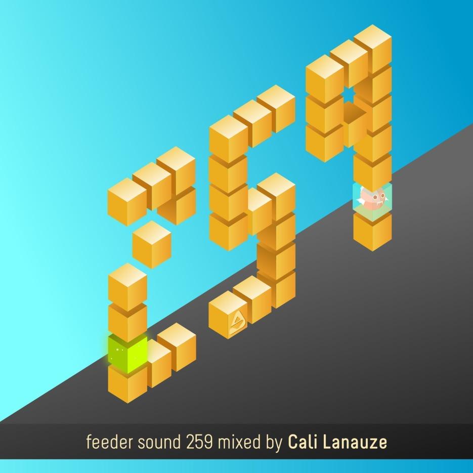 feeder sound 259 mixed by Cali Lanauze 01
