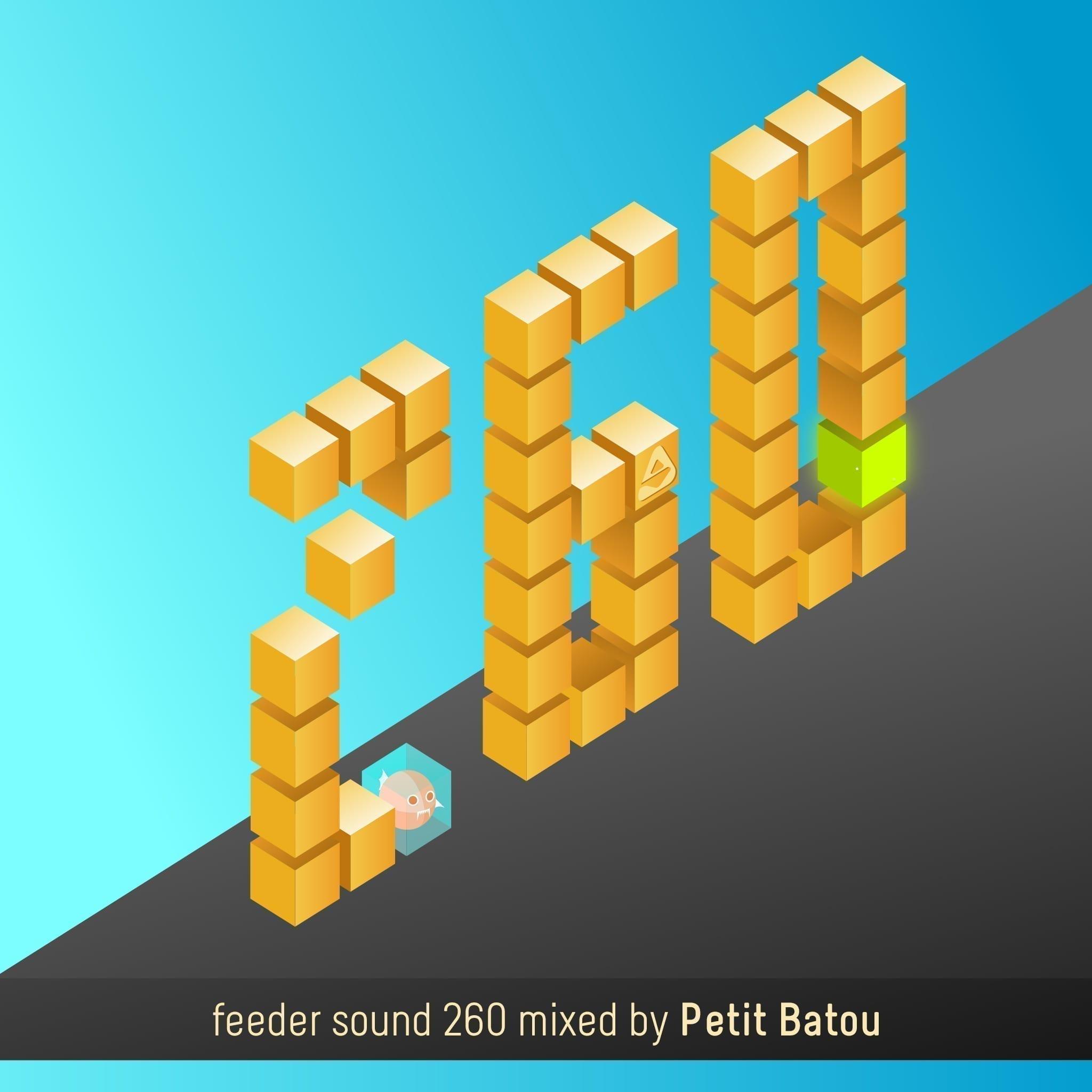 feeder sound 260 mixed by Petit Batou 01