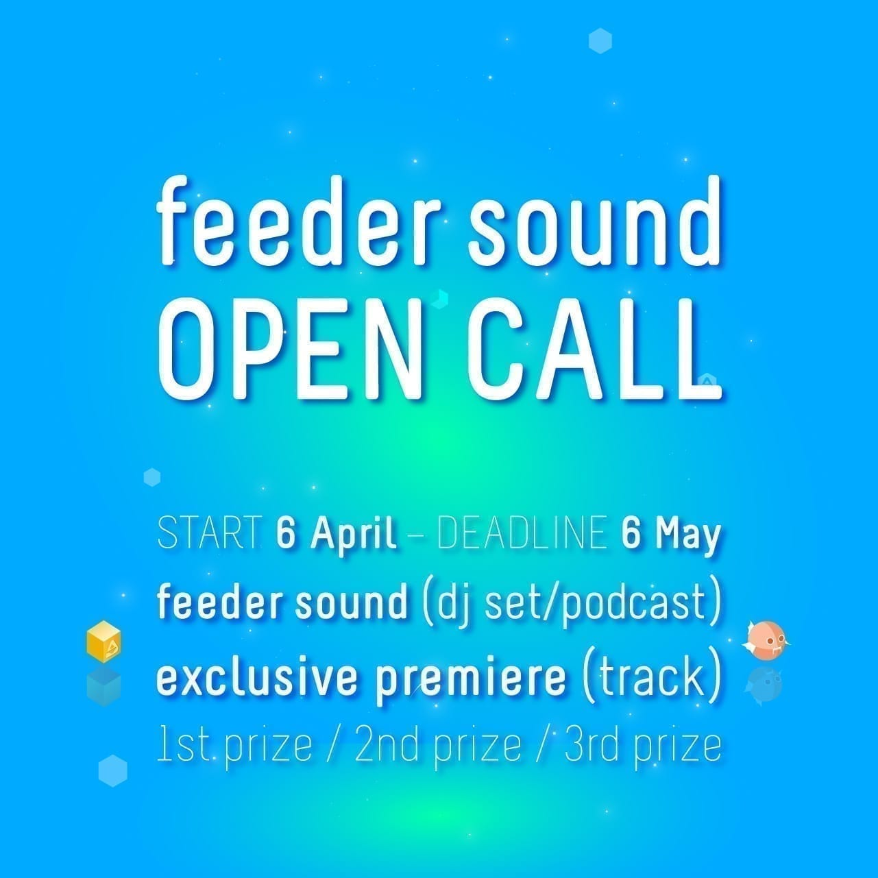 Join the feeder sound II OPEN CALL for DJs and producers