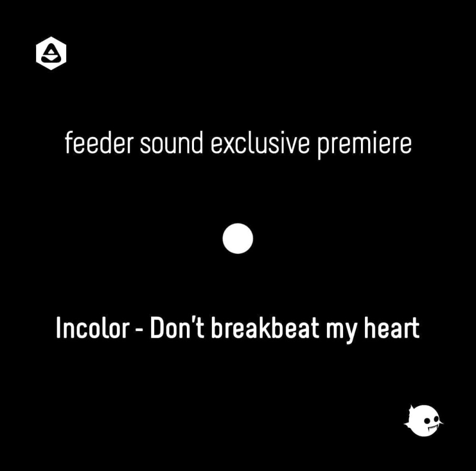 incolor - dont breakbeat my heart 01