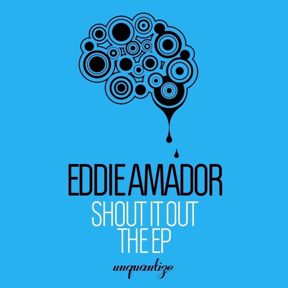 EddieAmador_ShoutItOutEP