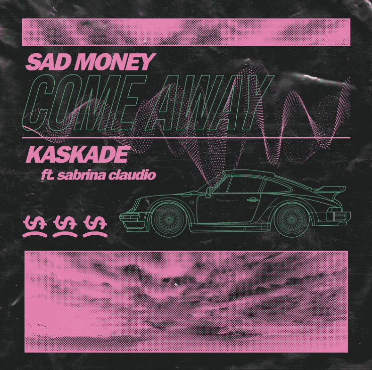 Sad Money and Kaskade